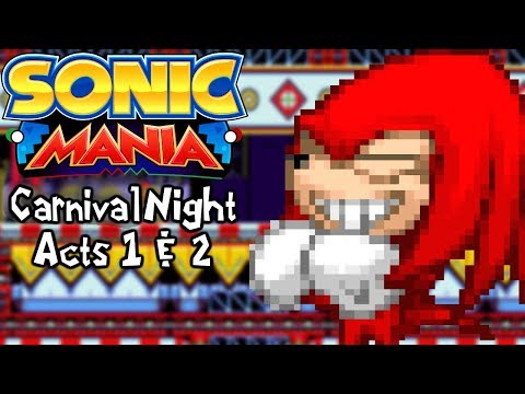 Sonic Mania Mods | Carnival Night Zone (Act 1 & 2)