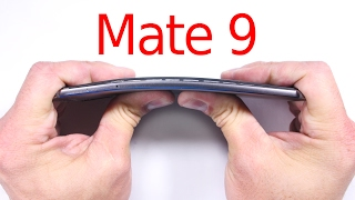 mate 9 durability test bend test scratch and burn test