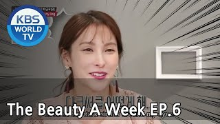 The Beauty A Week | 더 뷰티 어위크 EP 6 [SUB : ENG /2018.04.06]