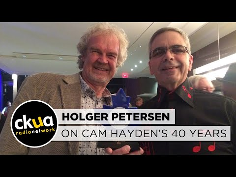 Holger Petersen reflects on Cam Hayden's 40th anniversary at CKUA