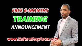FREE 6-Month Training Announcement - So Darn Easy Forex