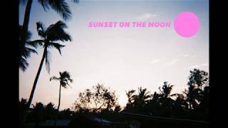 Whitehome  - Sunset on the moon
