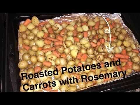 How To Make: Roasted Potatoes And Carrots With Rosemary TUTORIAL