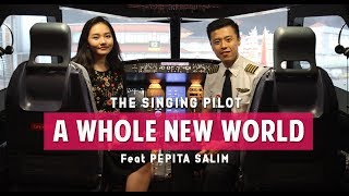 A Whole New World Aladdin Cover - THE SINGING PILOT & Pepita Salim
