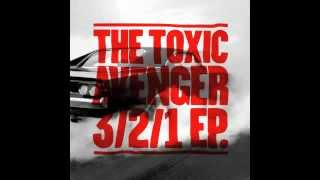 The Toxic Avenger - 3/2/1 Beat Torrent remix (sample)