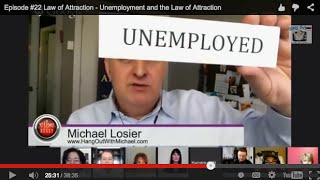 Episode #22 Law of Attraction - Unemployment and the Law of Attraction
