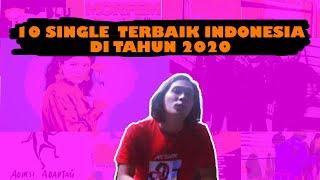 RAWR MUSIK || 10 Single Terbaik Indonesia Di Tahun 2020