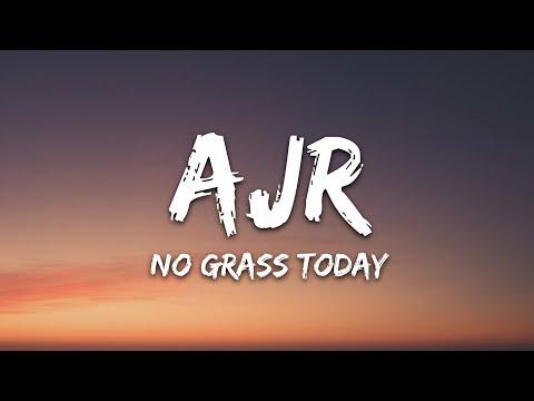 Ajr - No Grass Today