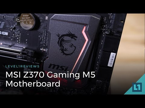 MSI Z370 Gaming M5 Motherboard Review