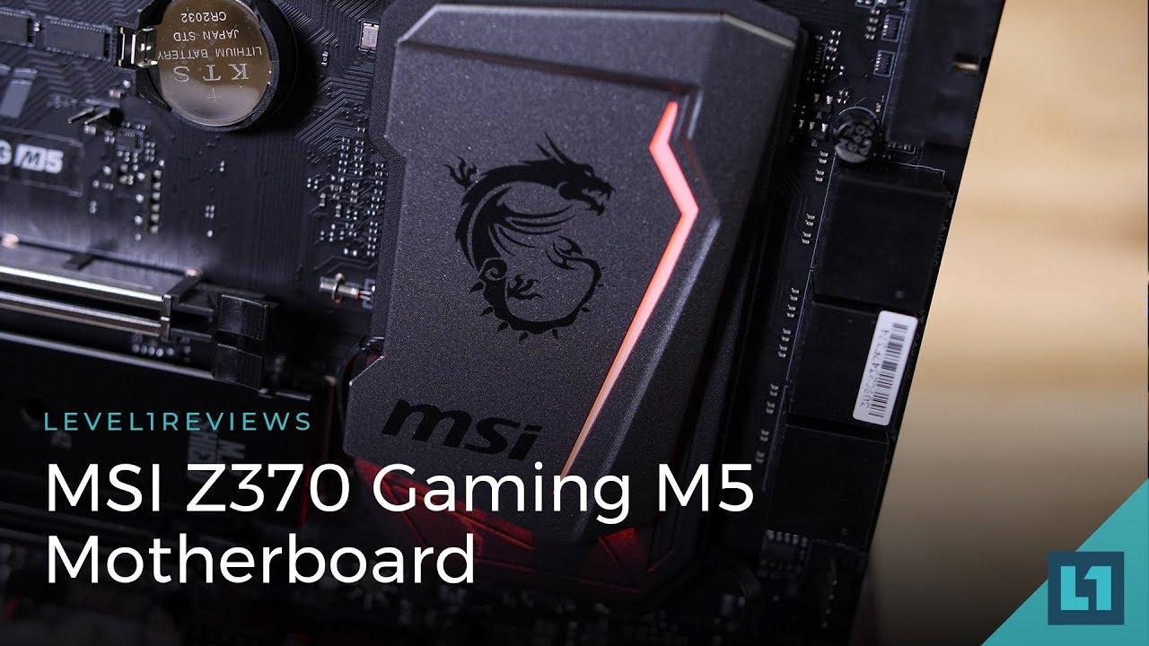 MSI Z370 Gaming M5 Motherboard Review