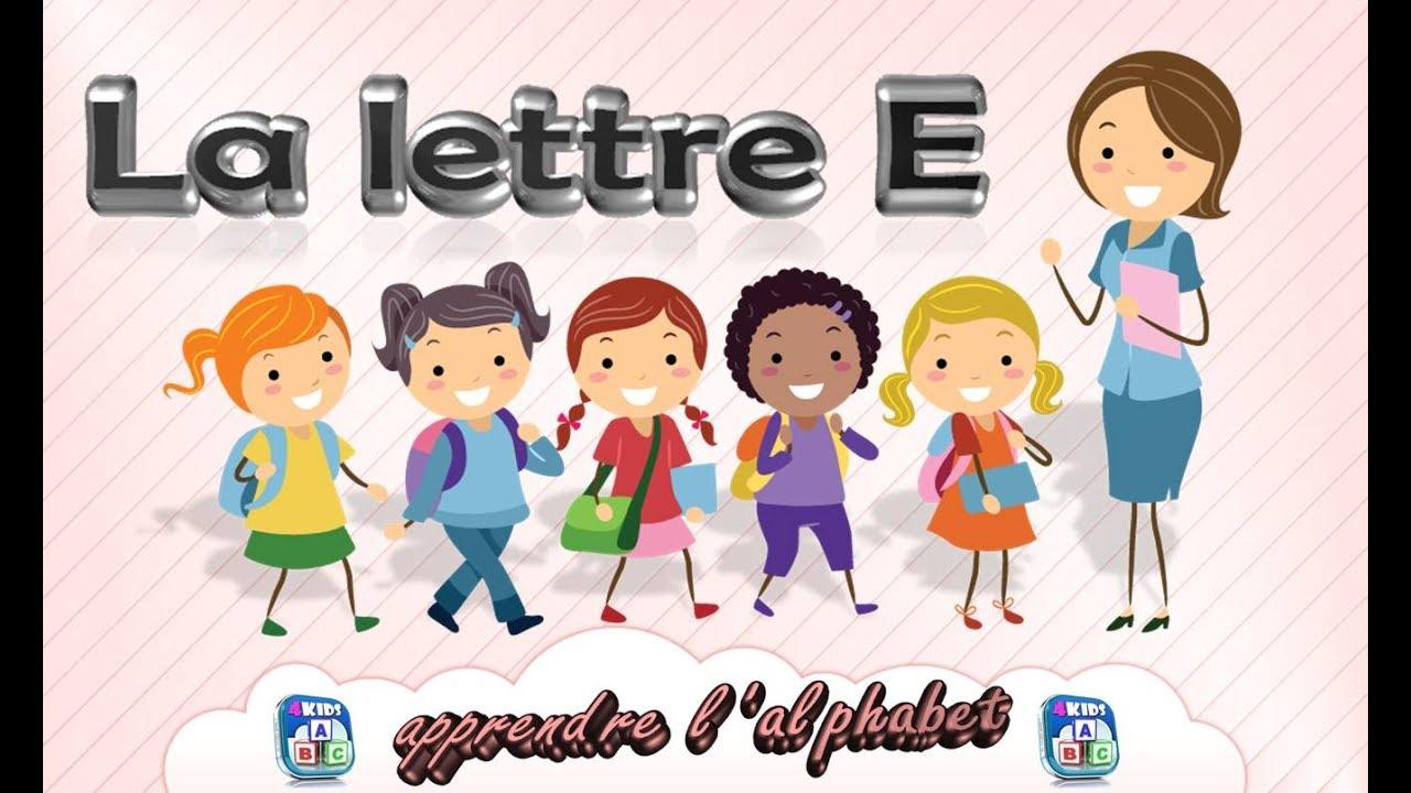 La lettre e apprendre l 39 alphabet fran ais maternelle - Alphabet francais maternelle ...