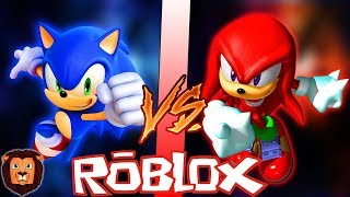 SONIC VS KNUCKLES IN ROBLOX EPIC BATTLE OF CHARACTERS IN ROBLOX