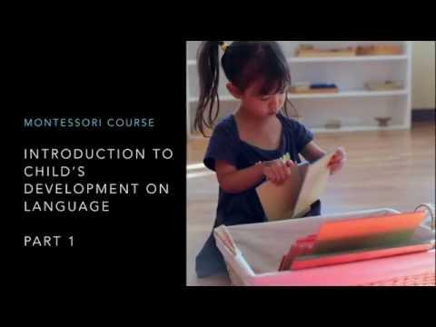 Montessori Education on Language (0-6 years age)
