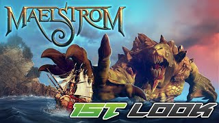 Maelstrom - First Look