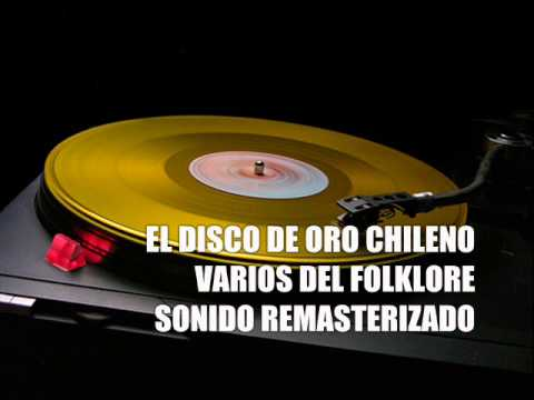 EL DISCO DE ORO DEL FOLKLORE CHILENO VARIOS INTERPRETES