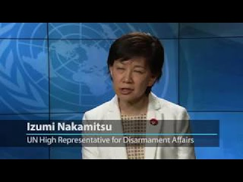 中満泉・国連軍縮担当 UN: disarmament vital to creating 'a safer and more secure world'