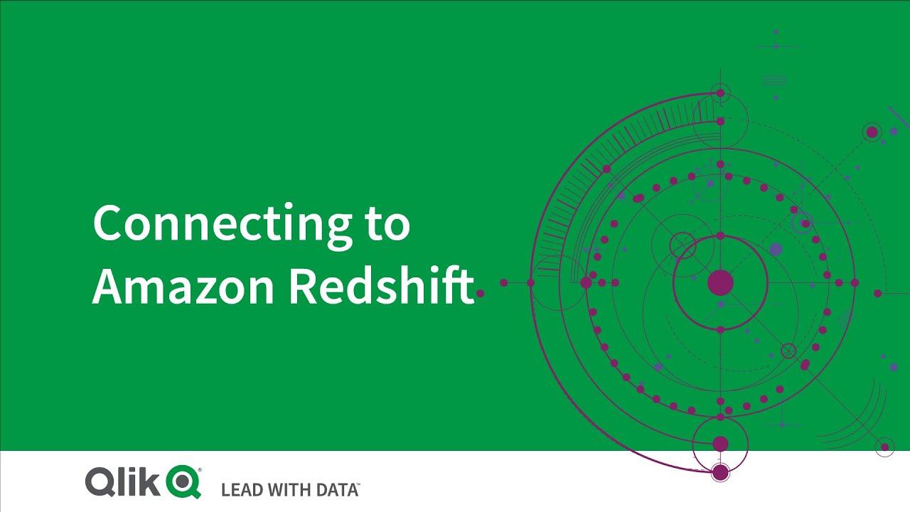Connecting to Amazon Redshift - Qlik Sense Cloud Services
