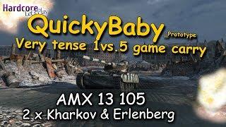 WoT: QuickyBaby Prototype AMX 13 105, tense 1vs5 carry + bonus game, WORLD OF TANKS