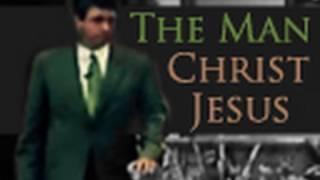 The Man Christ Jesus - Paul Washer