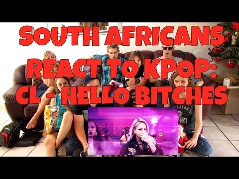SOUTH AFRICANS REACT TO KPOP (non kpop-fans): CL - HELLO BITCHES-