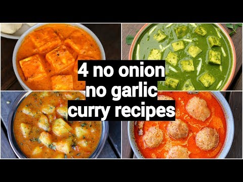 4 easy no onion no garlic curries recipe   vegetarian gravy curry recipes