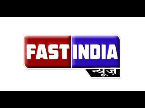 FAST INDIA NEWS