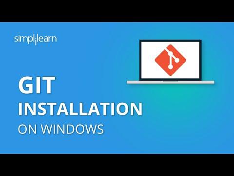 Git Installation On Windows | How To Install Git on Windows 10 | Git Installation | Simplilearn