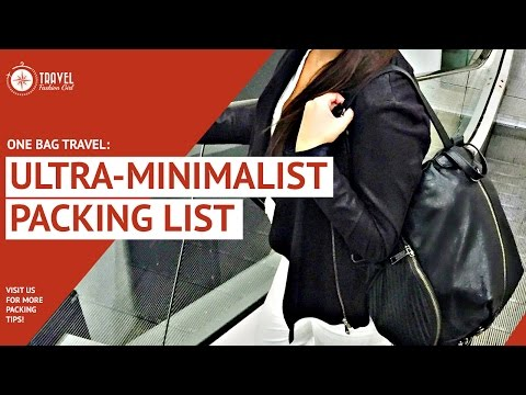 One Bag Travel: The Fashionista's Guide to an Ultra-light Minimalist Packing List