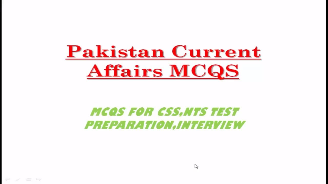 Pakistan Current affairs MCQS for nts test preparation 2017