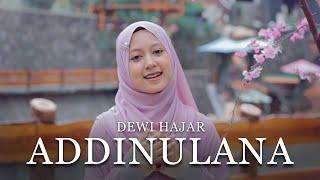 Dewi Hajar - ADDINULANA | Official Music Video