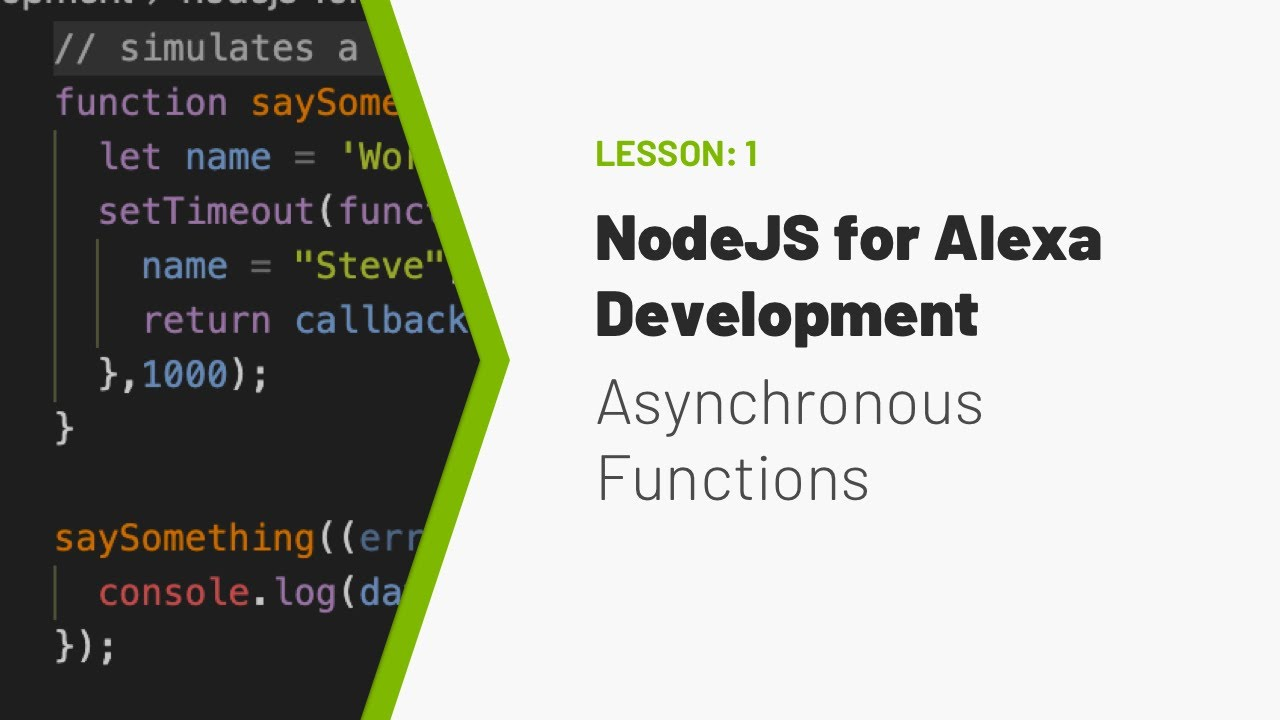 NodeJS for Building Alexa Skills - Part 1 - Asynchronous Functions - Dabble  Lab #54