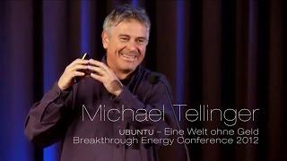 Michael Tellinger - UBUNTU Eine Welt ohne Geld
