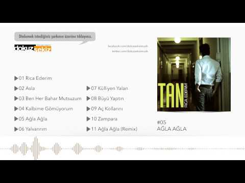 Tan Taşçı - Ağla Ağla (Official Audio)