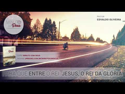 PARA QUE ENTRE O REI: JESUS, O REI DA GLÓRIA