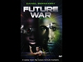 Future War (1997) Mp3