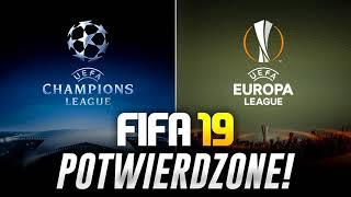 FIFA 19 | LIGA MISTRZÓW I LIGA EUROPY POTWIERDZONE!