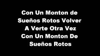 Sueños Rotos La Quinta Estación Lyrics / Letra HD