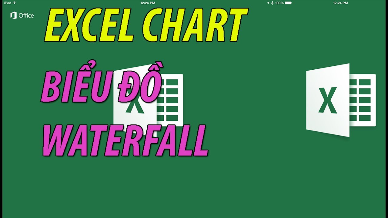 EXCEL CHART: WATERFALL CHART