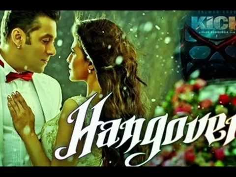 Hangover Full Song - Kick
