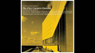 The Five Corners Quintet feat.Okou - Case Study