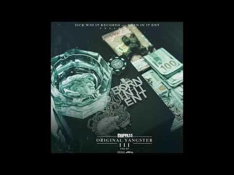 Chippass - Original Yangster 3 Album Promo [BayAreaCompass]