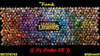 League Of Funk (( Dj Dodo SP ))