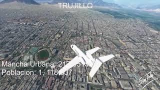 TRUJILLO 2020 | La METRÓPOLI más grande del interior del Perú, Latino América desde arriba