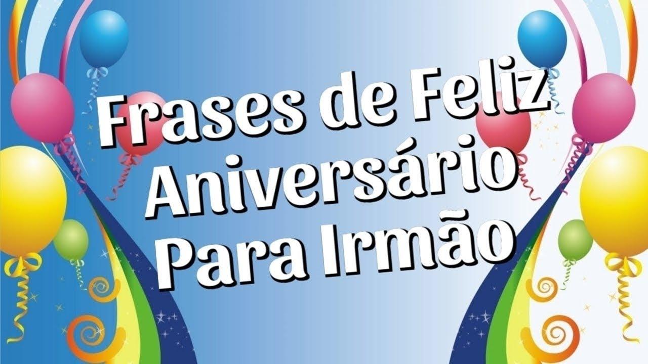 Mensagem De Aniversario De 50 Anos Para Amiga: Mensagem Aniversário Irmão 24