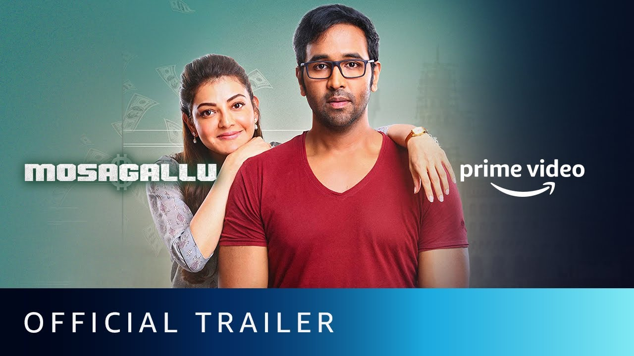Download Mosagallu - Official Trailer   Vishnu Manchu, Kajal Aggarwal, Suniel Shetty   Amazon Prime Video