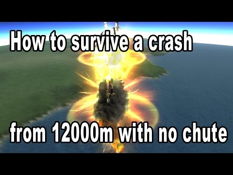 How to survive a crash from 12000m without parachutes - Kerbal Space Program