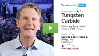 Thomas Index Report: Sourcing activity for Tungsten Carbide.