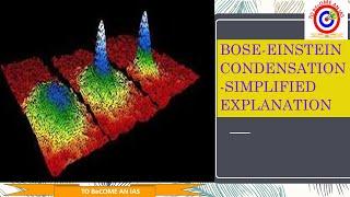 Bose Einstein condensation explained