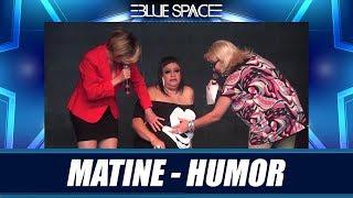 Blue Space Oficial - Matinê - Humor - 03.02.19