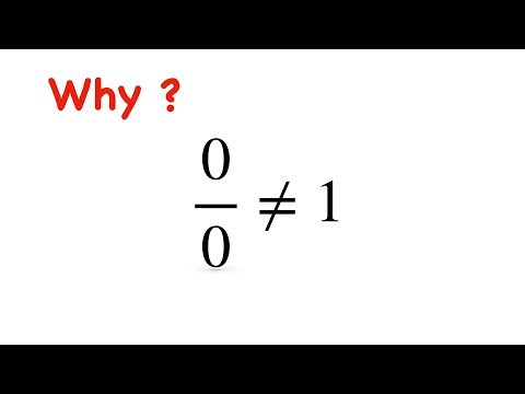 Why 0/0 Is Not Defined || Why 0/0 Is Not Equal To 1 ? || Why 0/0 Is Indeterminate Form ?